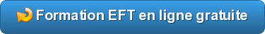 Formation EFT en ligne gratuite - Les points EFT
