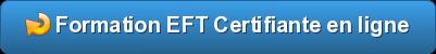 Formation EFT certifiante en ligne